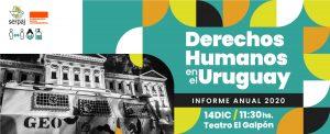 Presentación del Informe Anual 2020 de SERPAJ   «Derechos Humanos en el Uruguay, 2020»